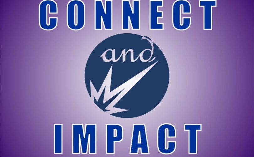 Connect and Impact